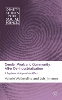 Gender, Work and Community After De-Industrialisation