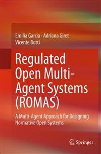 Regulated Open Multi-agent Systems