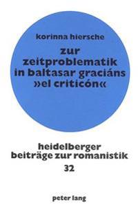 Zur Zeitproblematik in Baltasar Gracians -El Criticon-