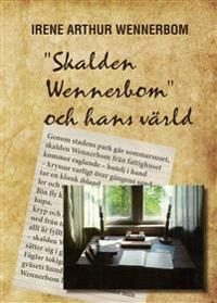 """""""Skalden Wennerbom"""" och hans värld"""