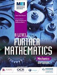 MEI A Level Further Mathematics Mechanics 4th Edition