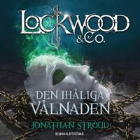 Lockwood & Co. 3 - Den ihåliga vålnaden