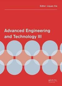 Advanced Engineering and Technology III