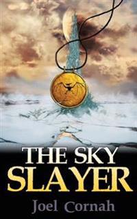 The Sky Slayer