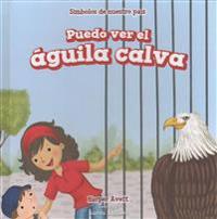 Puedo Ver El Aguila Calva (I See the Bald Eagle)