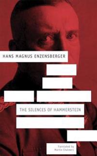 The Silences of Hammerstein: A German Story