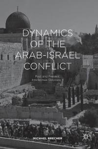 Dynamics of the Arab-Israel Conflict