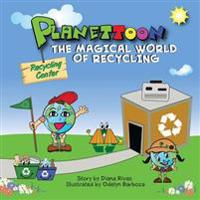 Planettoon: The Magical World of Recycling