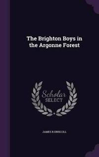 The Brighton Boys in the Argonne Forest