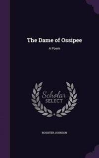 The Dame of Ossipee