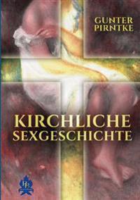 Kirchlische Sexgeschichte