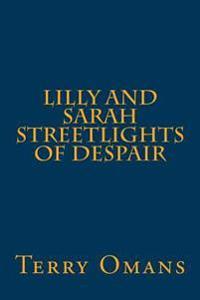 Lilly and Sarah Streetlights of Despair