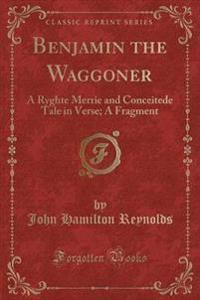 Benjamin the Waggoner