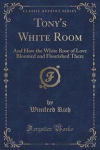 Tony's White Room