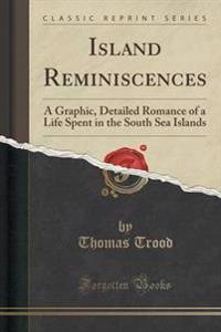 Island Reminiscences