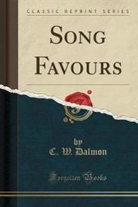 Song Favours (Classic Reprint)