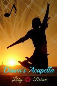 Dawn's Acapella