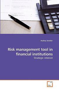 Risk Management Tool in Financial Institutions