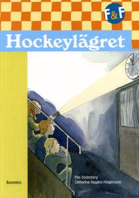 Fredde & Frida, Hockeylägret