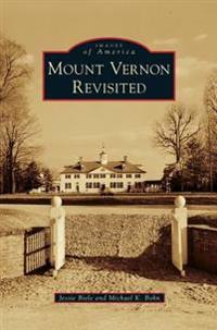 Mount Vernon Revisited