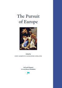 The Pursuit of Europe