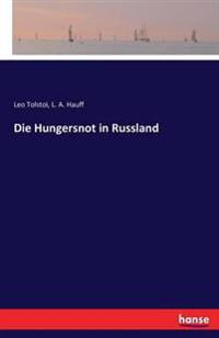 Die Hungersnot in Russland