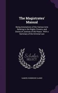 The Magistrates' Manual