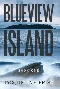 Blueview Island, Book One