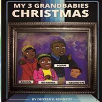 My 3 Grandbabies: 2014 Christmas