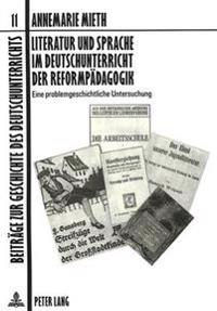 Literatur Und Sprache Im Deutschunterricht Der Reformpaedagogik