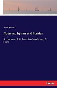 Novenas, Hymns and Litanies