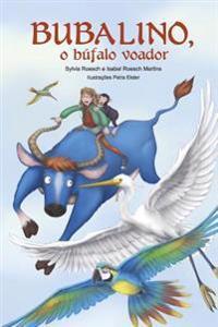 Bubalino, O Bufalo Voador