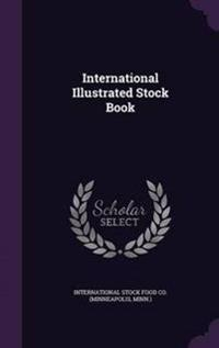 International Illustrated Stock Book