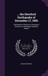 ... the Hereford Earthquake of December 17, 1896