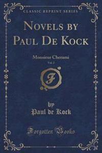 Monsieur Cherami (Classic Reprint)