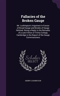 Fallacies of the Broken Gauge