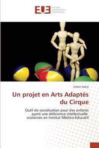 Un projet en Arts Adaptés du Cirque