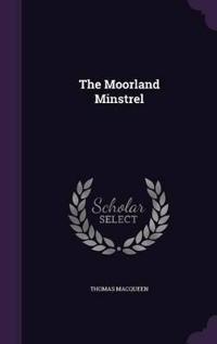 The Moorland Minstrel