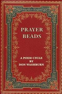 Prayer Beads, a Poem Cycle
