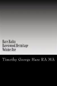 Hare Haiku - Ravenwood Hermitage - Volume One