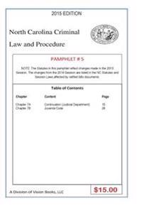 North Carolina Criminal Law and Procedure-Pamphlet # 5