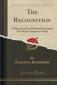 The Recognition
