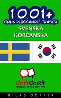 1001+ Grundlaggande Fraser Svenska - Koreanska