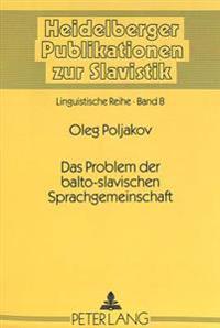 Das Problem Der Balto-Slavischen Sprachgemeinschaft