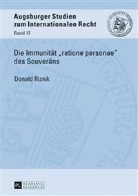 Die Immunitaet «ratione Personae» Des Souveraens