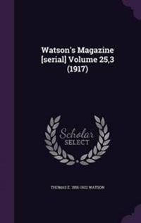 Watson's Magazine [Serial] Volume 25,3 (1917)