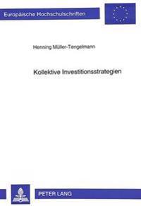 Kollektive Investitionsstrategien: Der Elektronische Datenaustausch ALS Ueberbetriebliche Infrastruktur