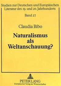 Naturalismus ALS Weltanschauung?: Biologistische, Theosophische Und Deutsch-Voelkische Bildlichkeit in Der Von Fidus Illustrierten Lyrik (1893-1902).