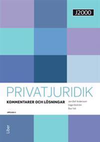 J2000 Privatjuridik Kommentarer och lösningar - Jan-Olof Andersson, Cege Ekström, Åsa Toll | Laserbodysculptingpittsburgh.com