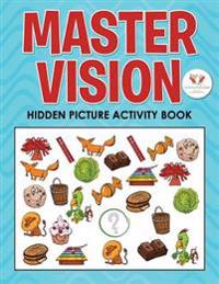 Master Vision: Hidden Picture Activity Book
